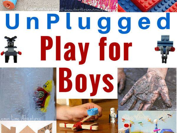 Activities Boys Awesome Ideas Unplugged Play
