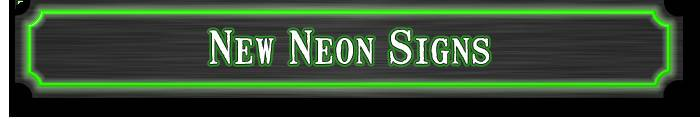 All New Neon Signs