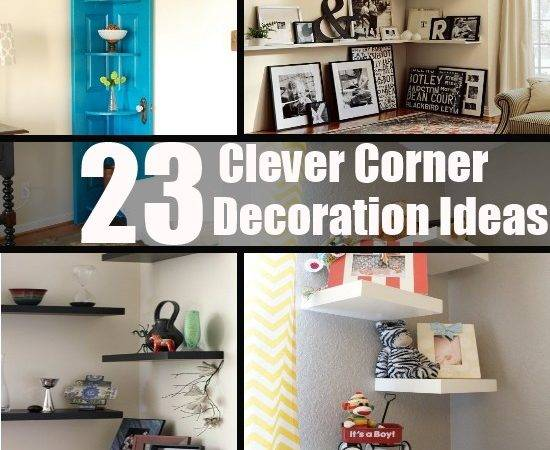 Clever Corner Decoration Ideas Diy Home Things