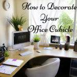 Decorate Your Office Cubicle Stand Out