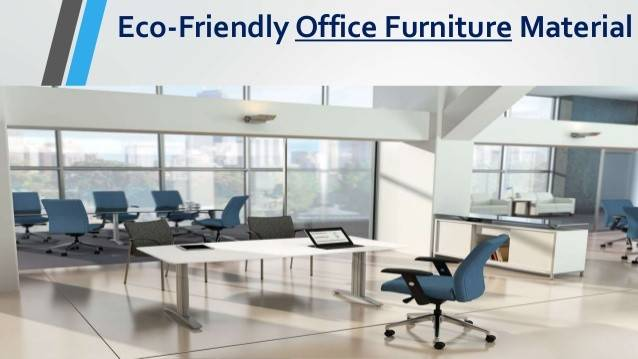 Eco Friendly Office Furniture Material