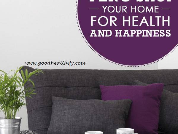 Feng Shui Your Home Health Goodhealthify
