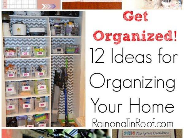 Get Organized Ideas Organizing Your Home