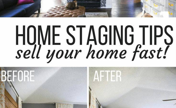 Home Staging Tips Help Sell Quickly Love