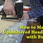 Make Upholstered Headboard Buttons Youtube
