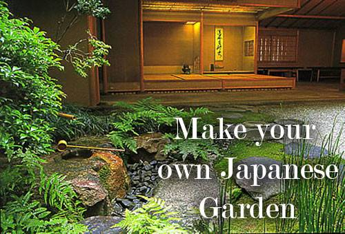 Make Your Own Japanese Garden