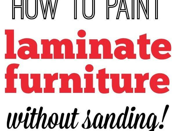 Paint Laminate Furniture Without Sanding Step