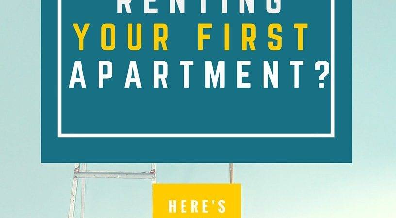 Renting Your First Apartment Here Need Know