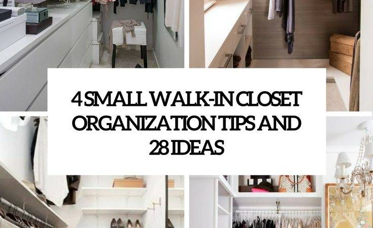 Small Walk Closet Organization Tips Ideas