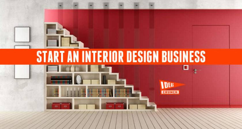 Start Interior Design Business
