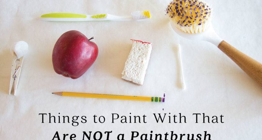 Things Paint Not Paintbrush