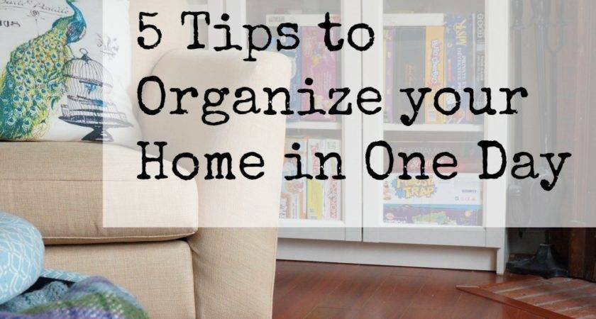 Tips Organize Your Home One Day Strive Balance