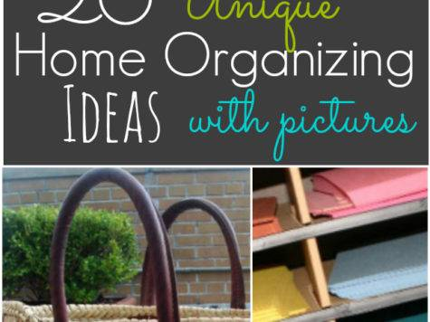 Unique Home Organizing Ideas
