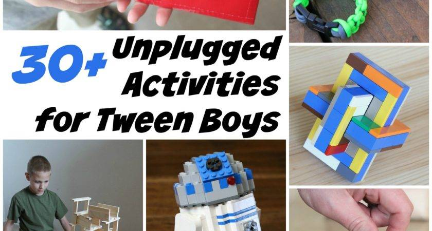 Unplugged Activities Tween Boys