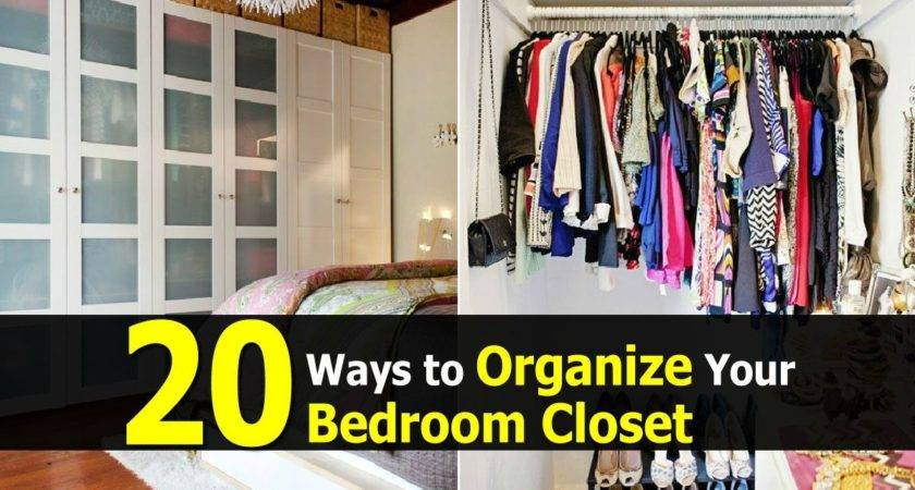 Ways Organize Your Bedroom Closet